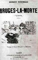 Bruges La Morte, by Georges Rodenbach